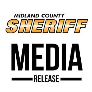 MIDLAND COUNTY SHERIFF MEDIA RELEASE